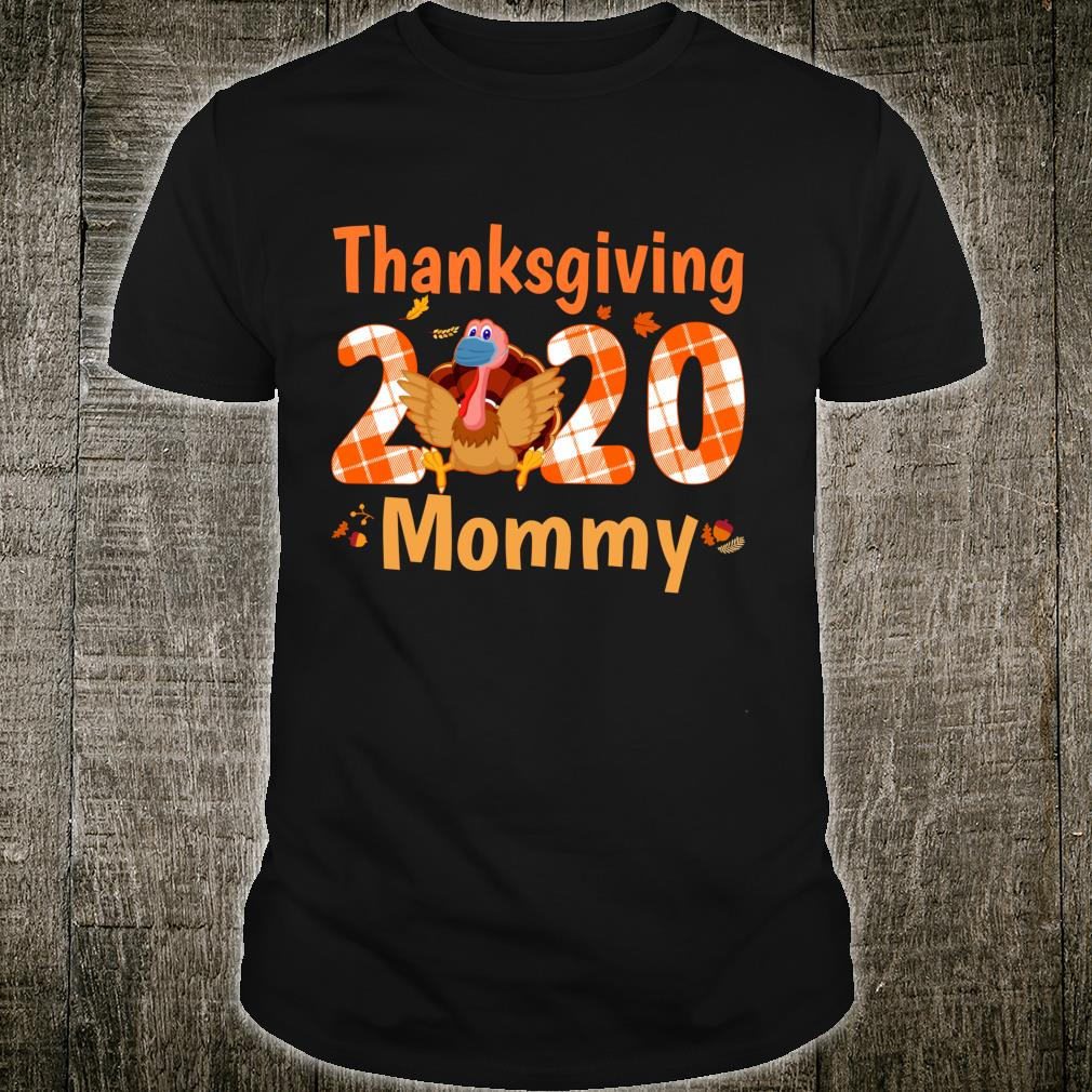 Th Thanksgiving 2020 Mommy costume Family Matching Shirt