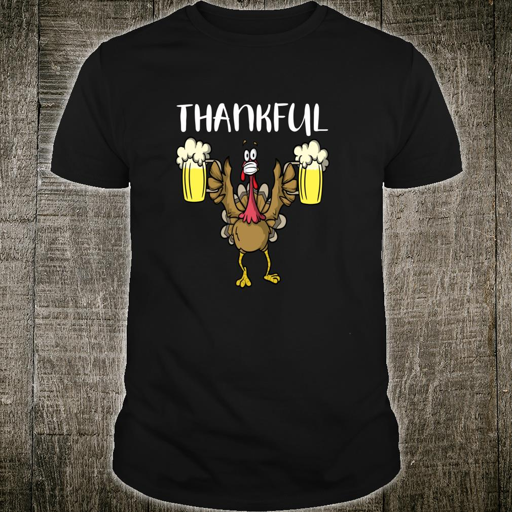Thankful Turkey With Beer & Face Mask Thanksgiving 2020 Shirt
