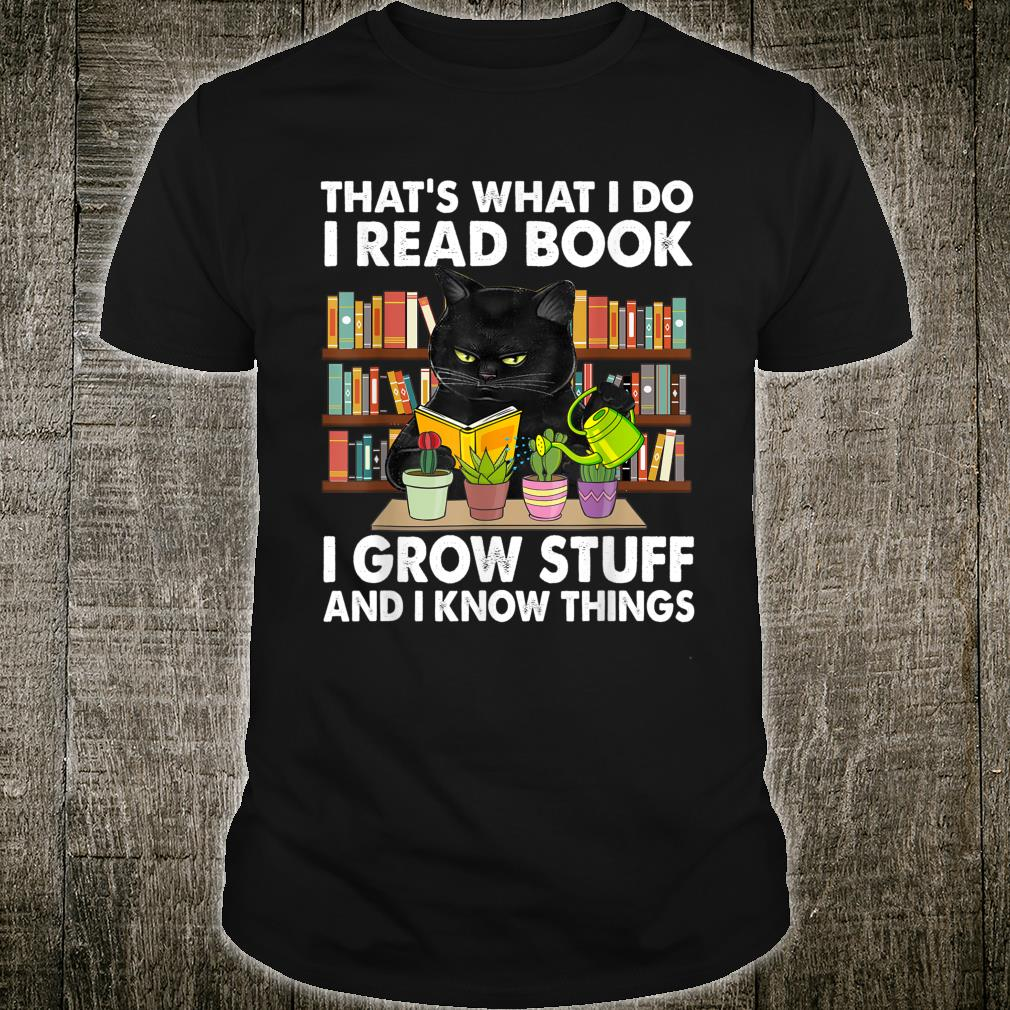 That What I Do I Read Book I Play Chess And I Know Things Shirt