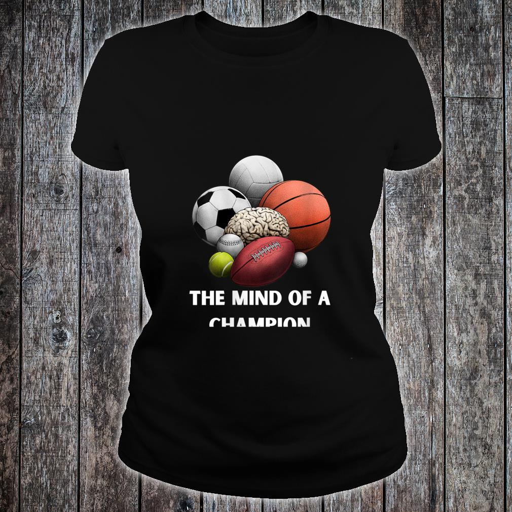 The Mind of a Champion's's Girl's Boy's Sports Shirt ladies tee