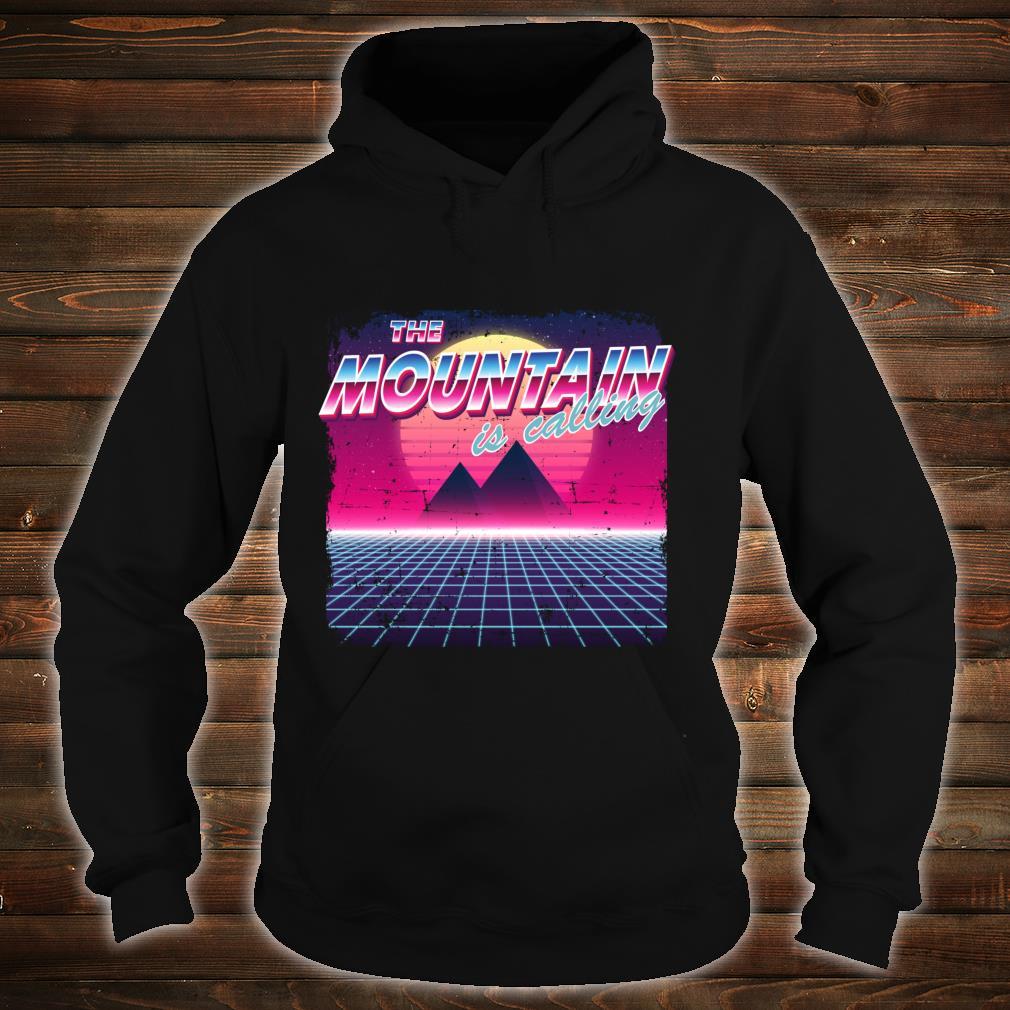 The Mountain Is Calling Retro Vintage 80s Vaporwave Hiking Shirt hoodie