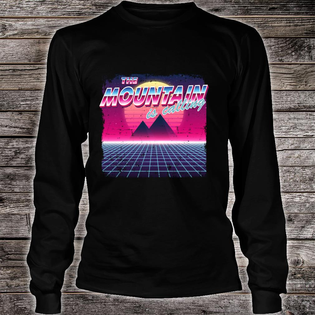 The Mountain Is Calling Retro Vintage 80s Vaporwave Hiking Shirt long sleeved