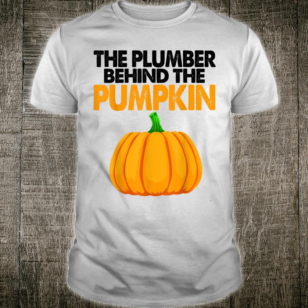 The Plumber Behind The Pumpkin Shirt Shirt