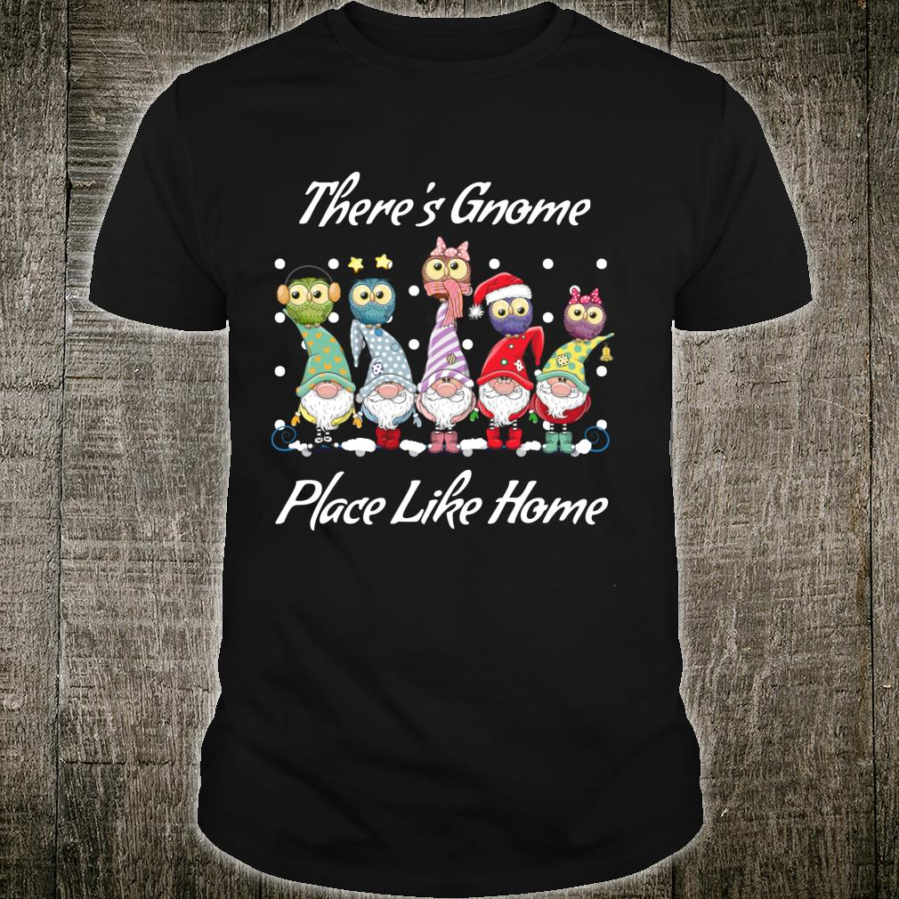 There's Gnome Place Like Home Christmas Holiday Shirt