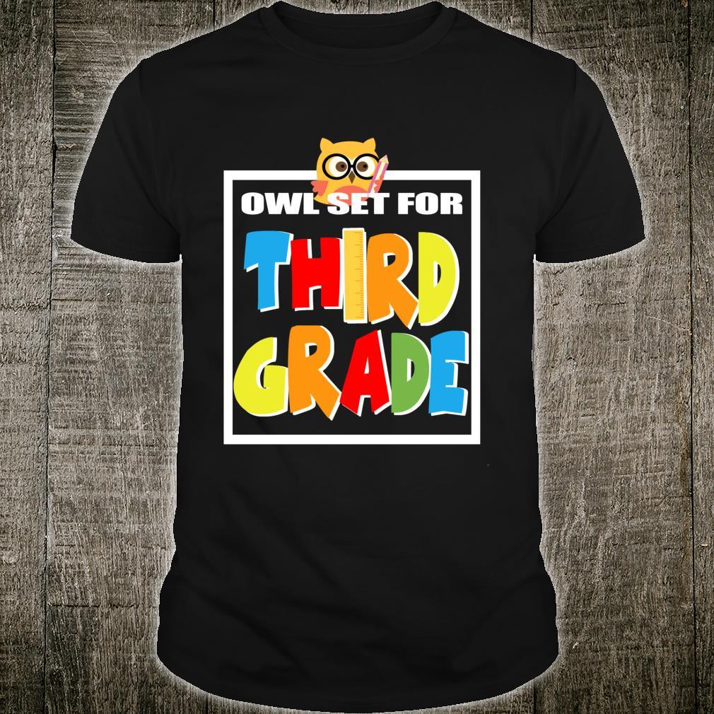 Third Grade I Love Owl 1st Day of School Grade3 3rd Grade Shirt