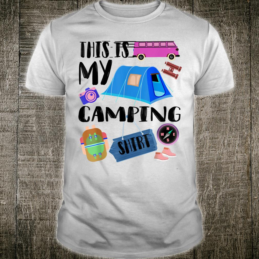 This Is My Camping Cute Outdoor Recreation Shirt