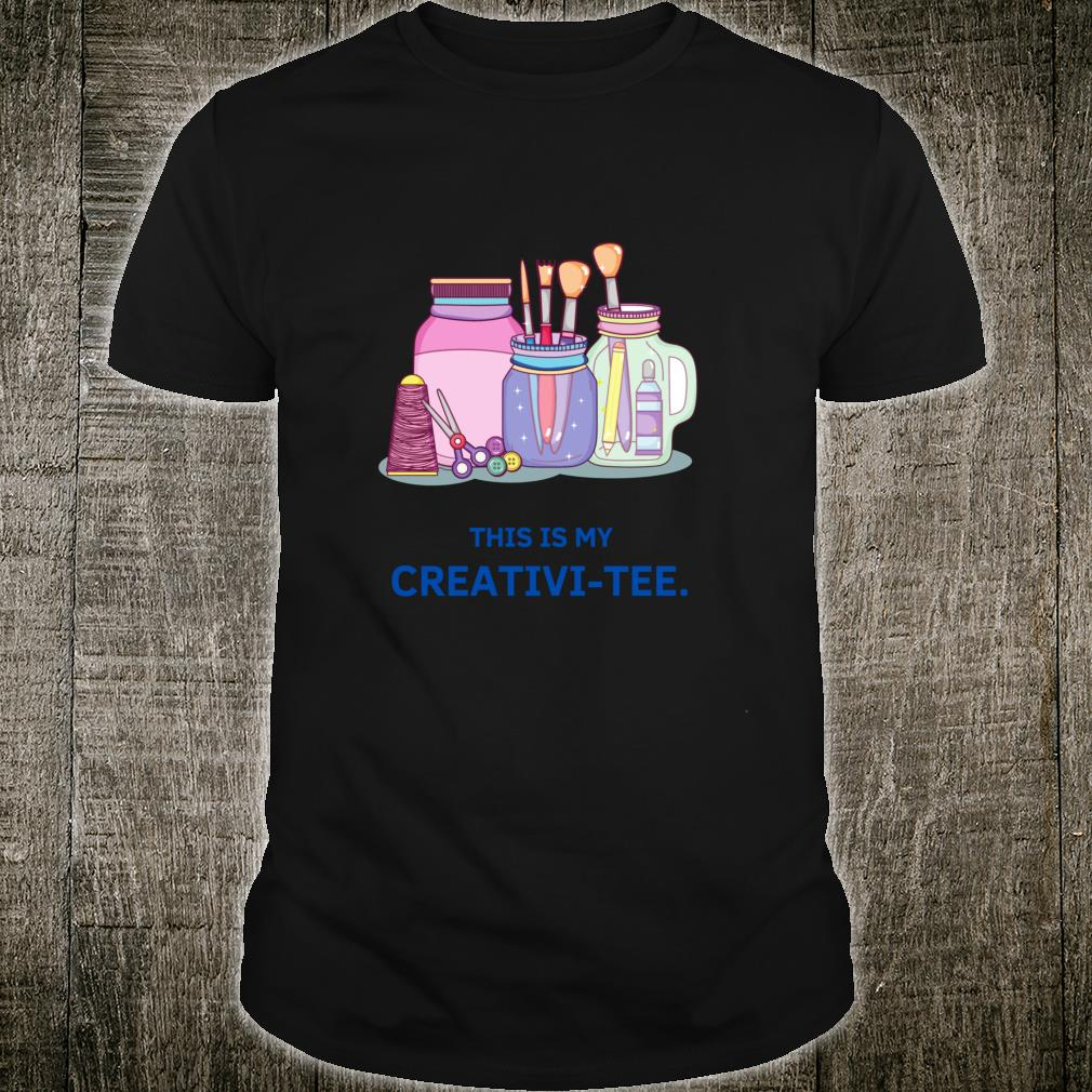 This Is My CreativiTee Creativity Word Play Cute Crafters Shirt