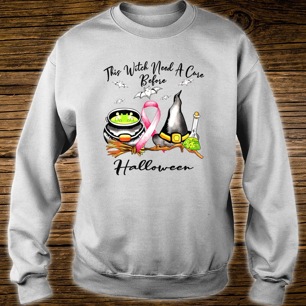 This Witch need a cure before Haloween Breast cancer costume Shirt sweater