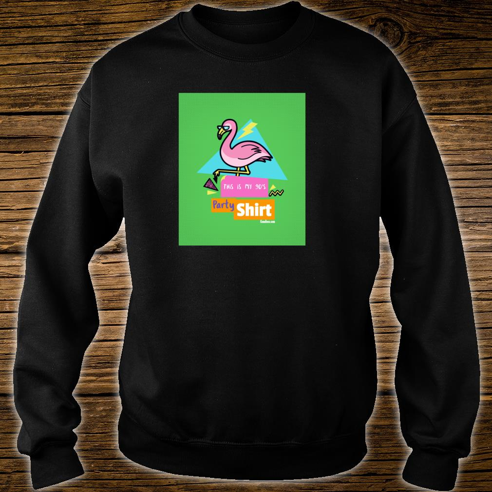 This is my 90's Party Shirt 1990's Retro Party Apparel Shirt sweater