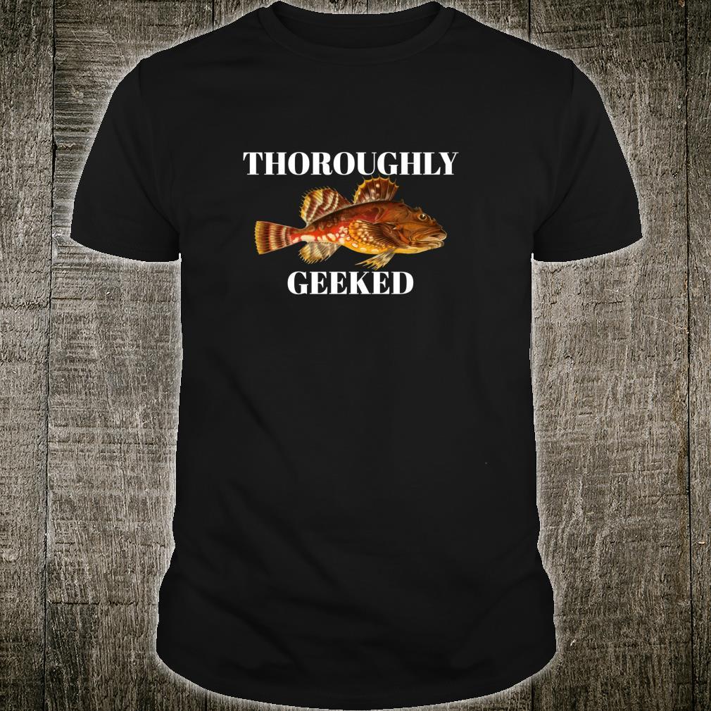 Thoroughly Geeked Fish Shirt