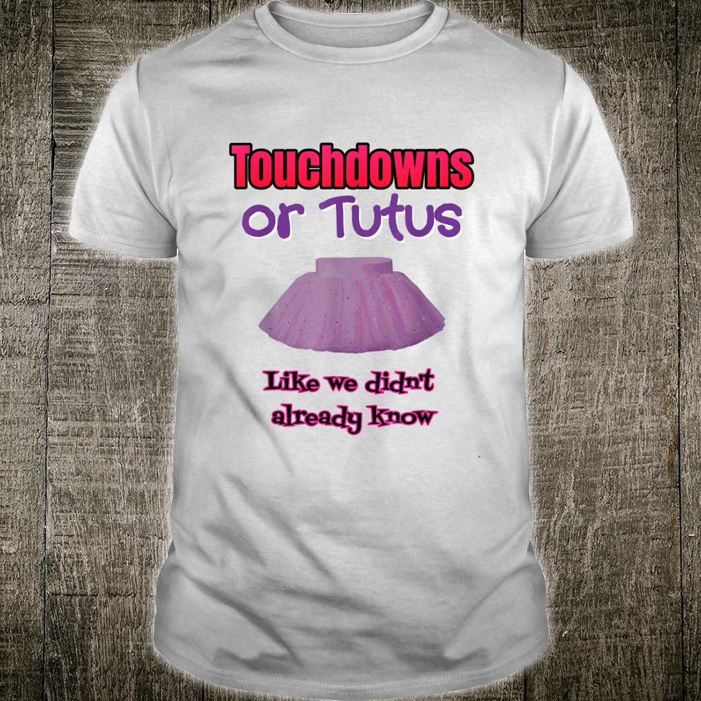 Touchdowns or Tutus Gender Baby Shower Shirt