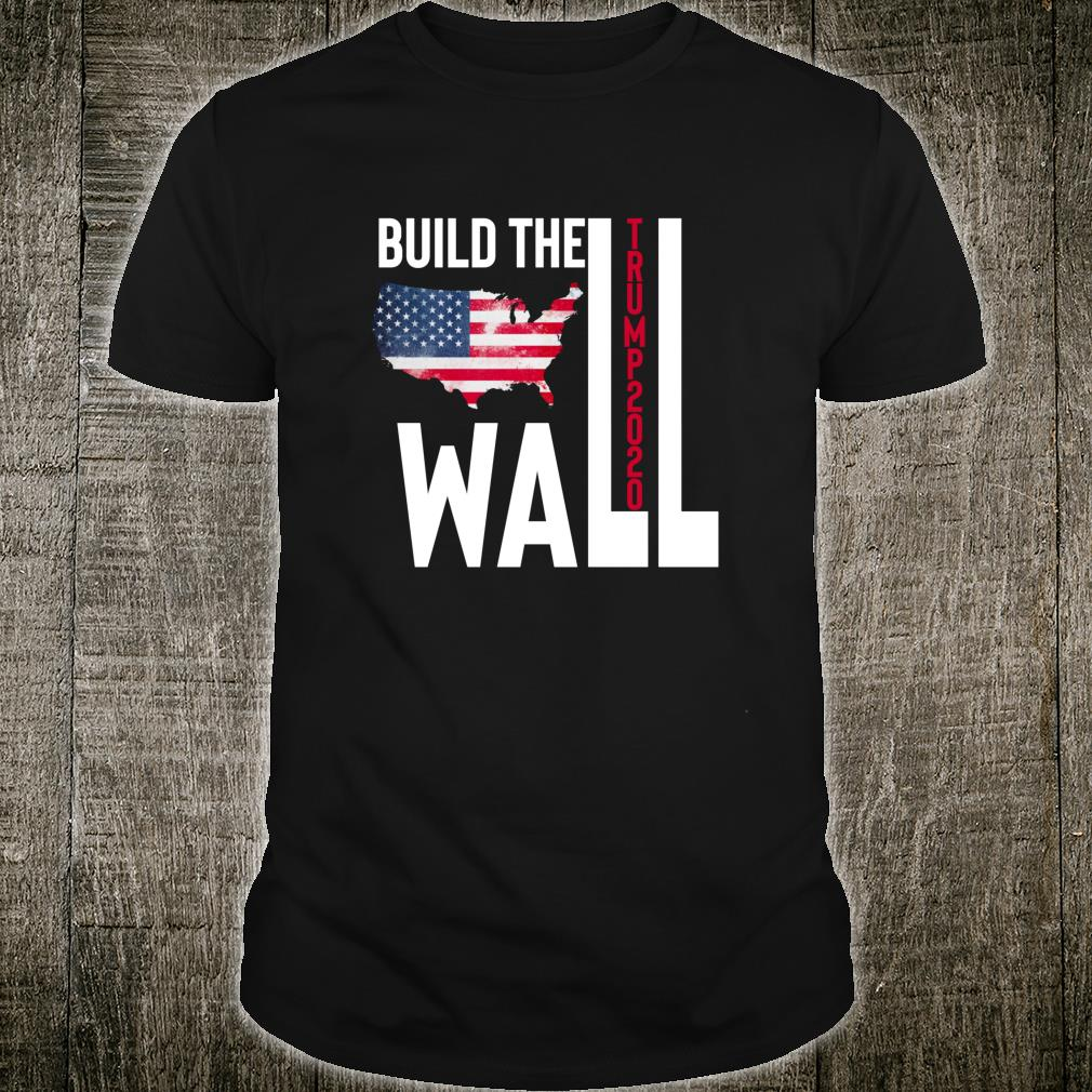 Trump 2020 Build The Wall Vintage Political Protest Shirt