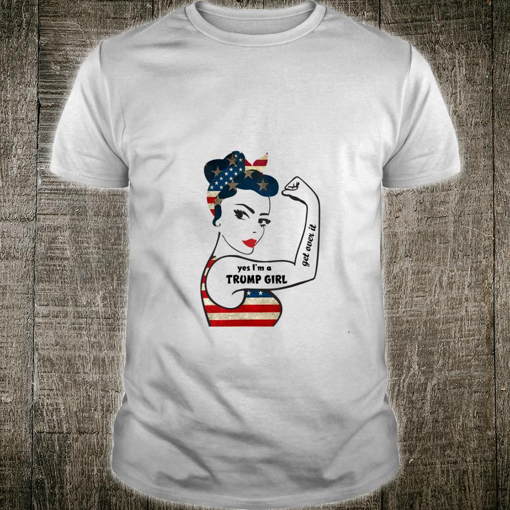Trump 2020 Yes I'm A Trump Girl Rosie Riveter USA Flag KAG Shirt