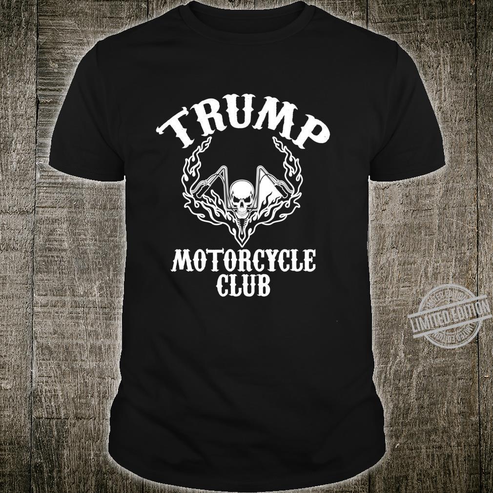 Trump Motorcycle Club Bikers for Trump Ape Hangers Shirt