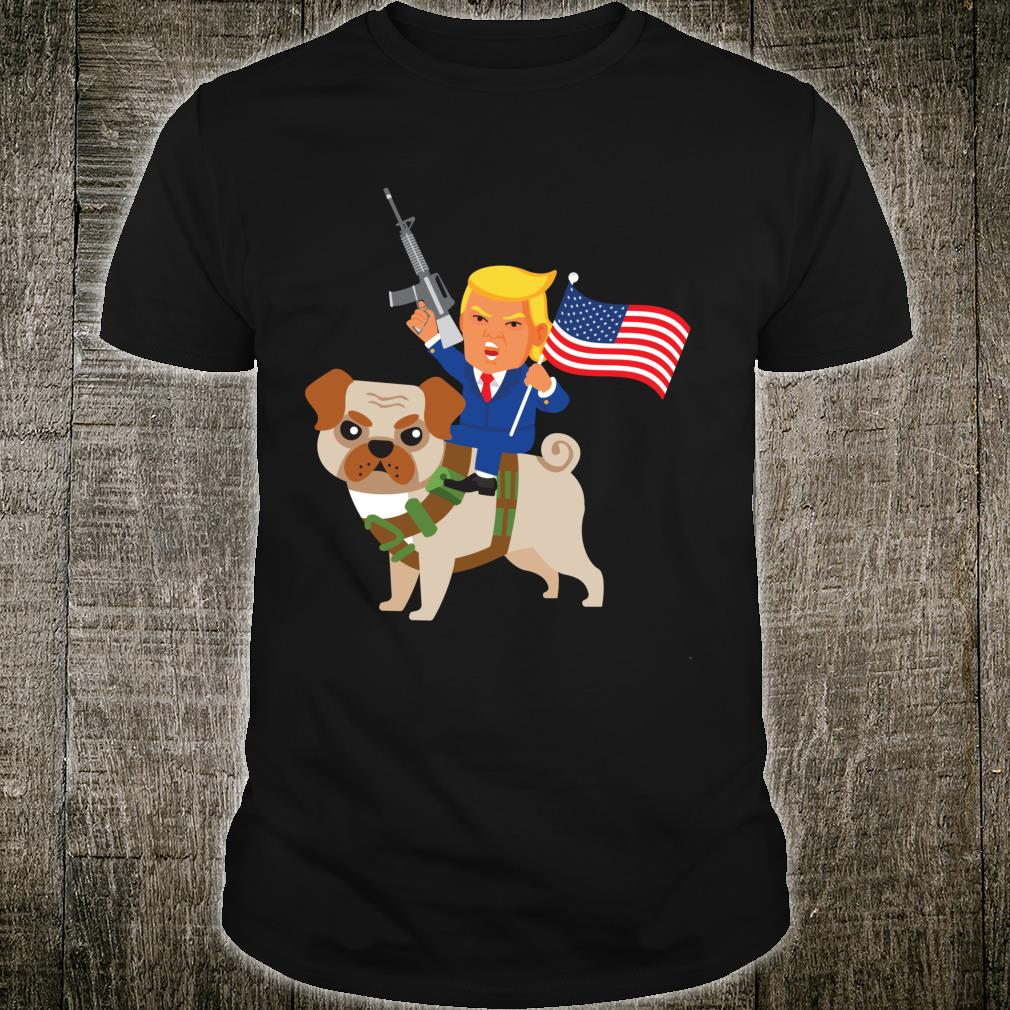 Trump Pug Gun Merica 2020 Election Donald MAGA Dog Mom Shirt