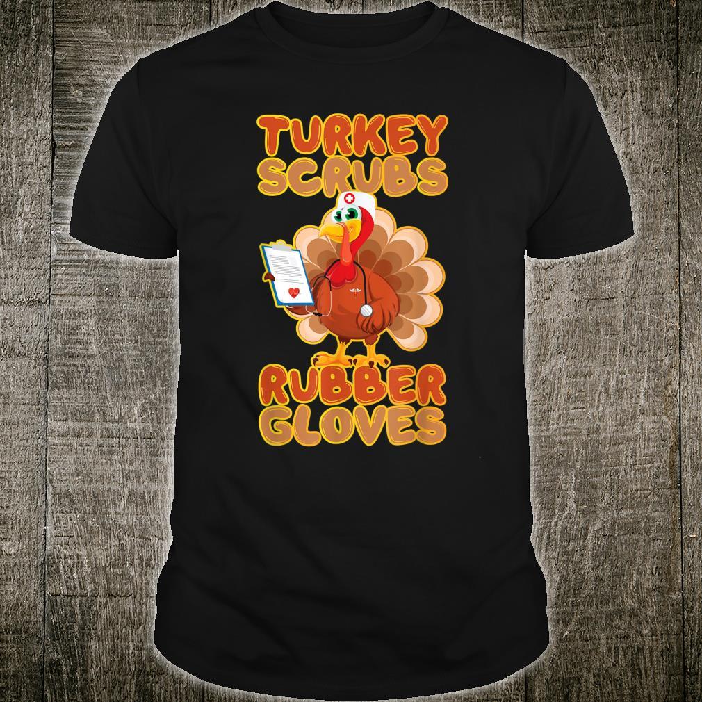 Turkey Scrubs Rubber Gloves Nursing Blessed Thanksgiving Shirt