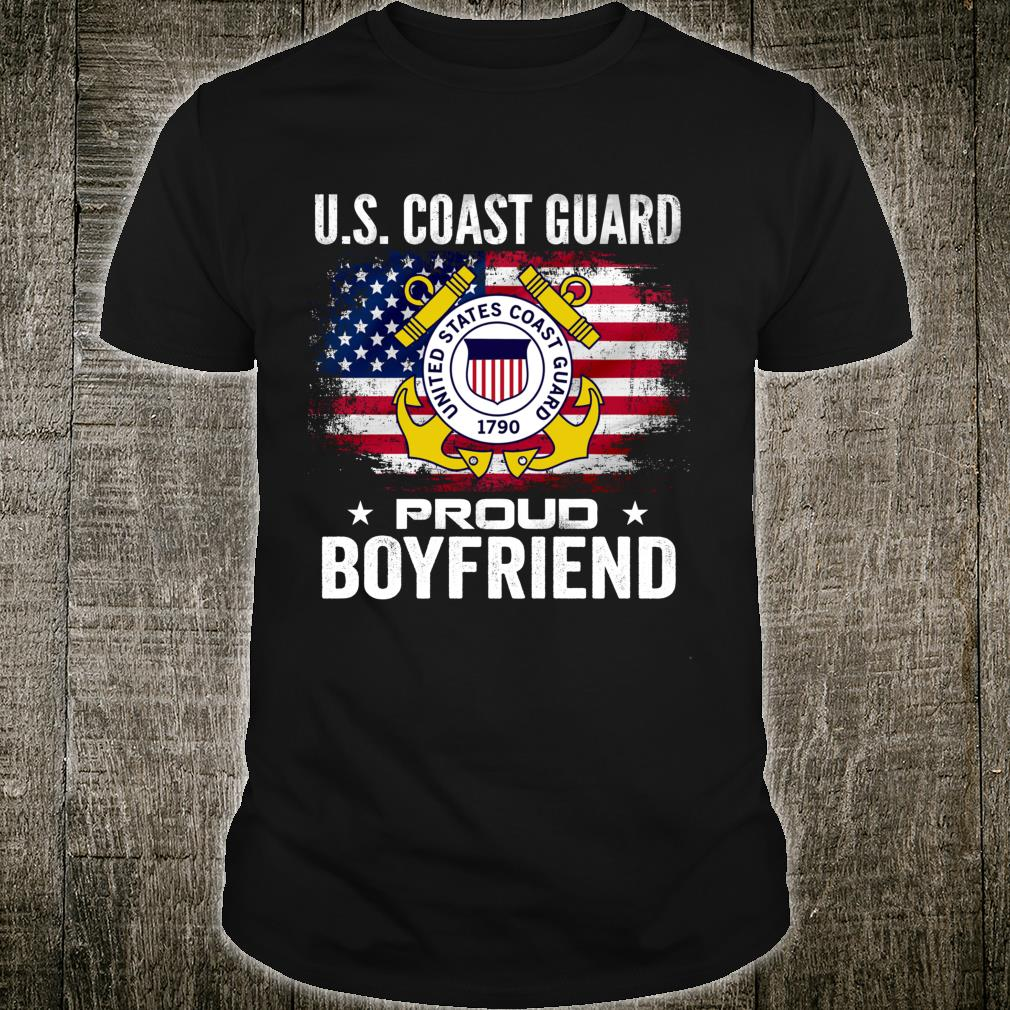 U.S Coast Guard Proud Boyfriend With American Flag Shirt