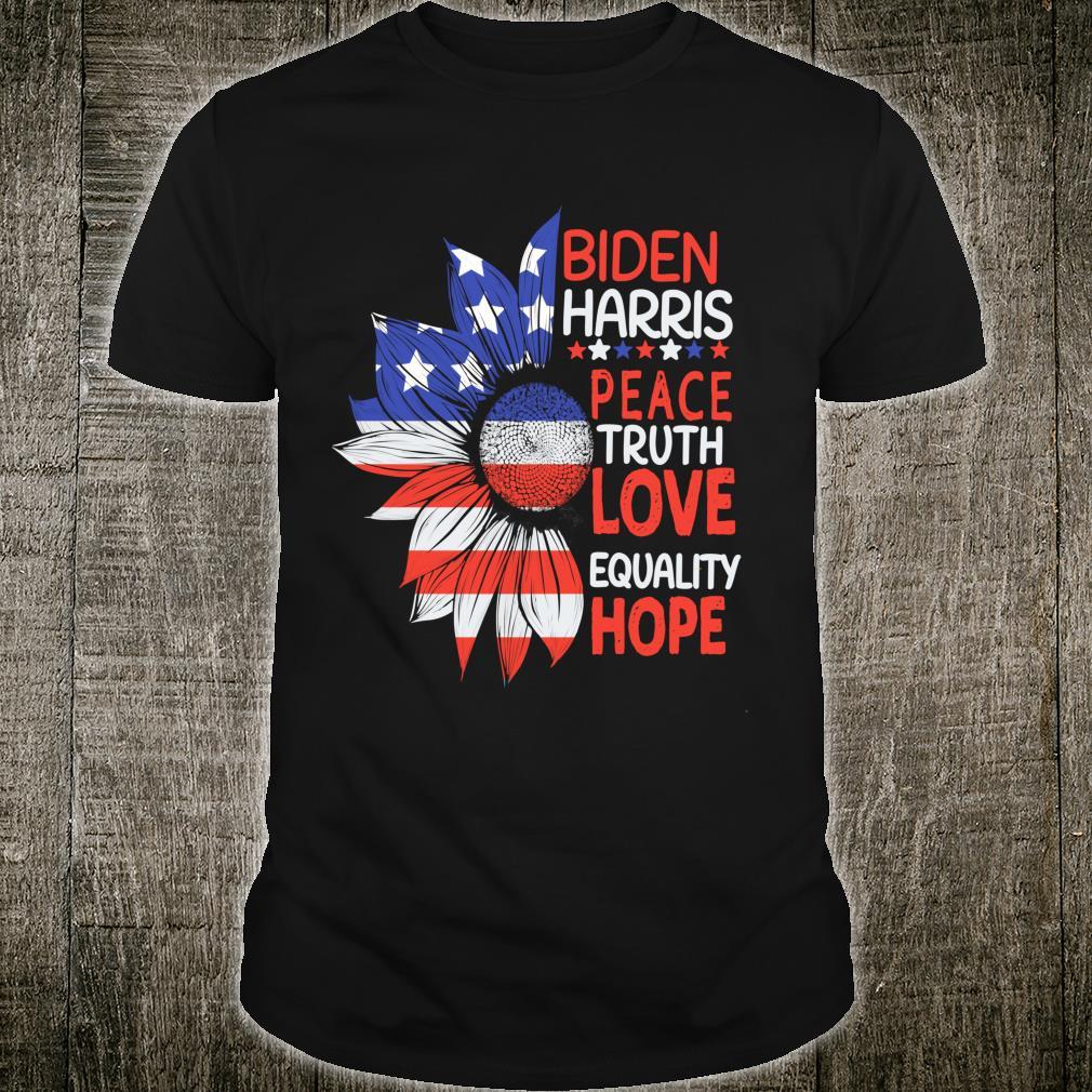 US America Flag Biden Harris Peace Truth Love Equality Hope Shirt