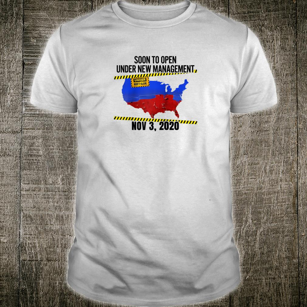 USA Closed For Repairs Soon To Open Under New Management Shirt