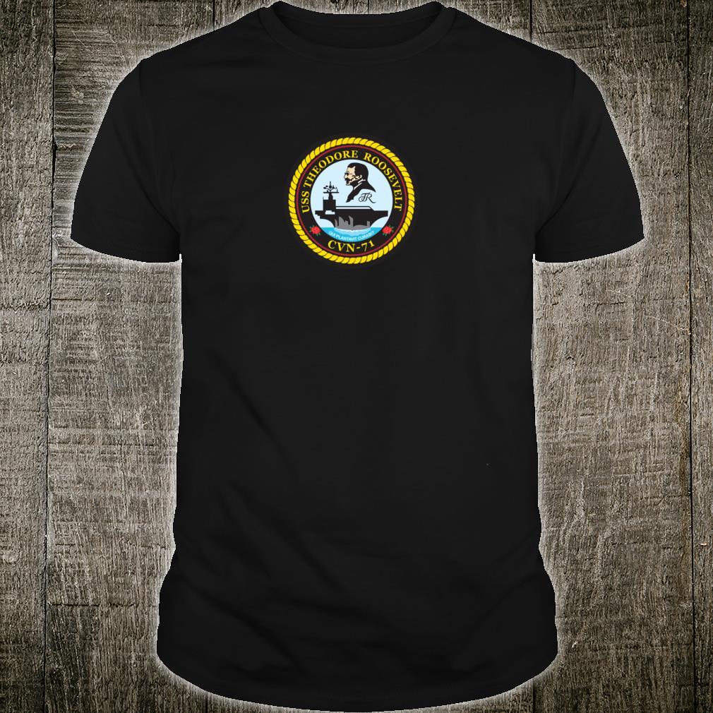 USS Theodore Roosevelt CVN71 Shirt