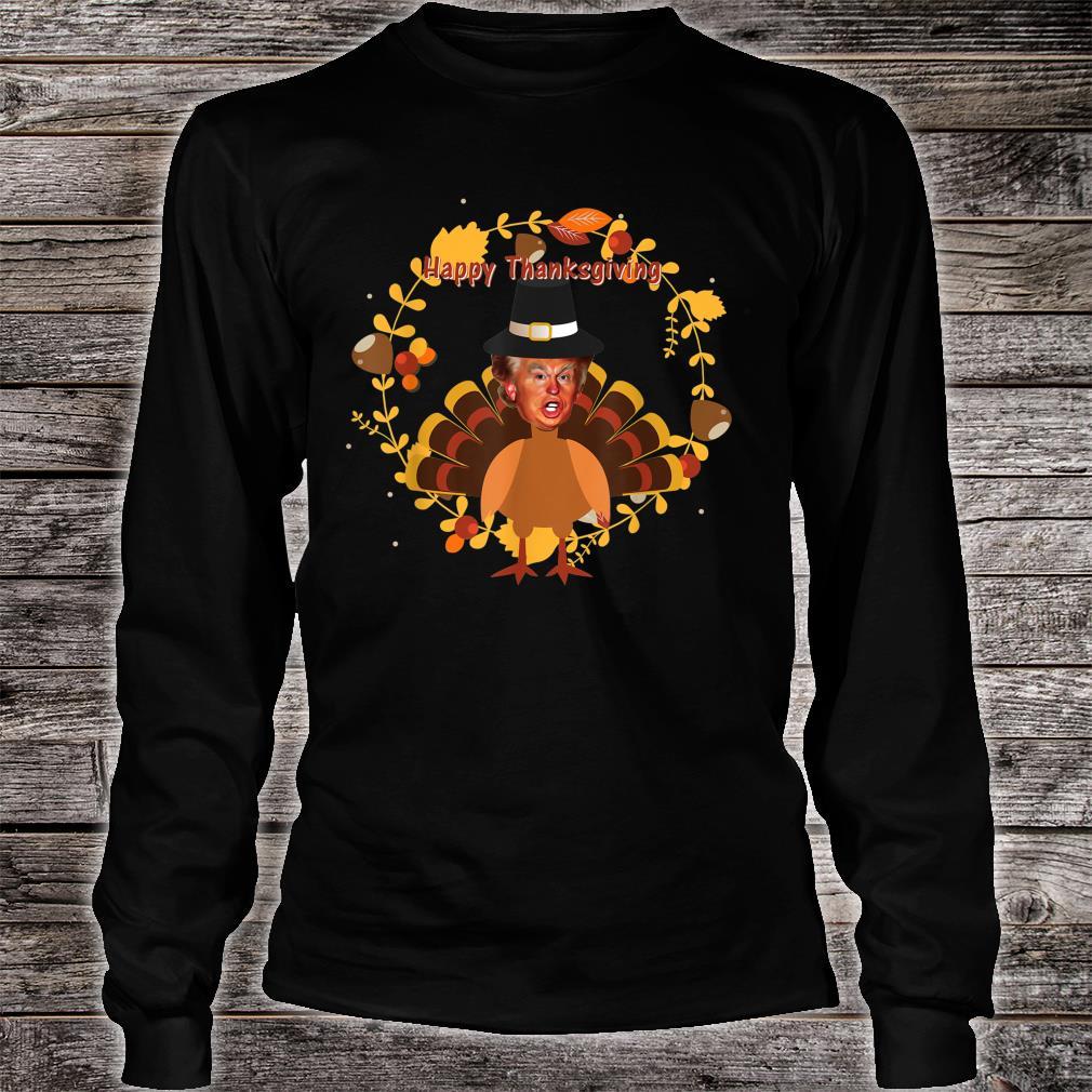 Ugly thanksgiving donald trump turkey Shirt long sleeved