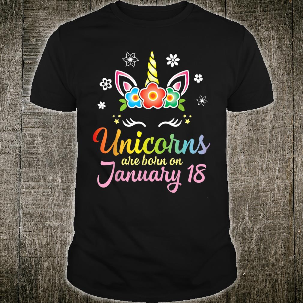 Unicorns Are Born On January 18 Happy Birthday To Me You Mom Shirt