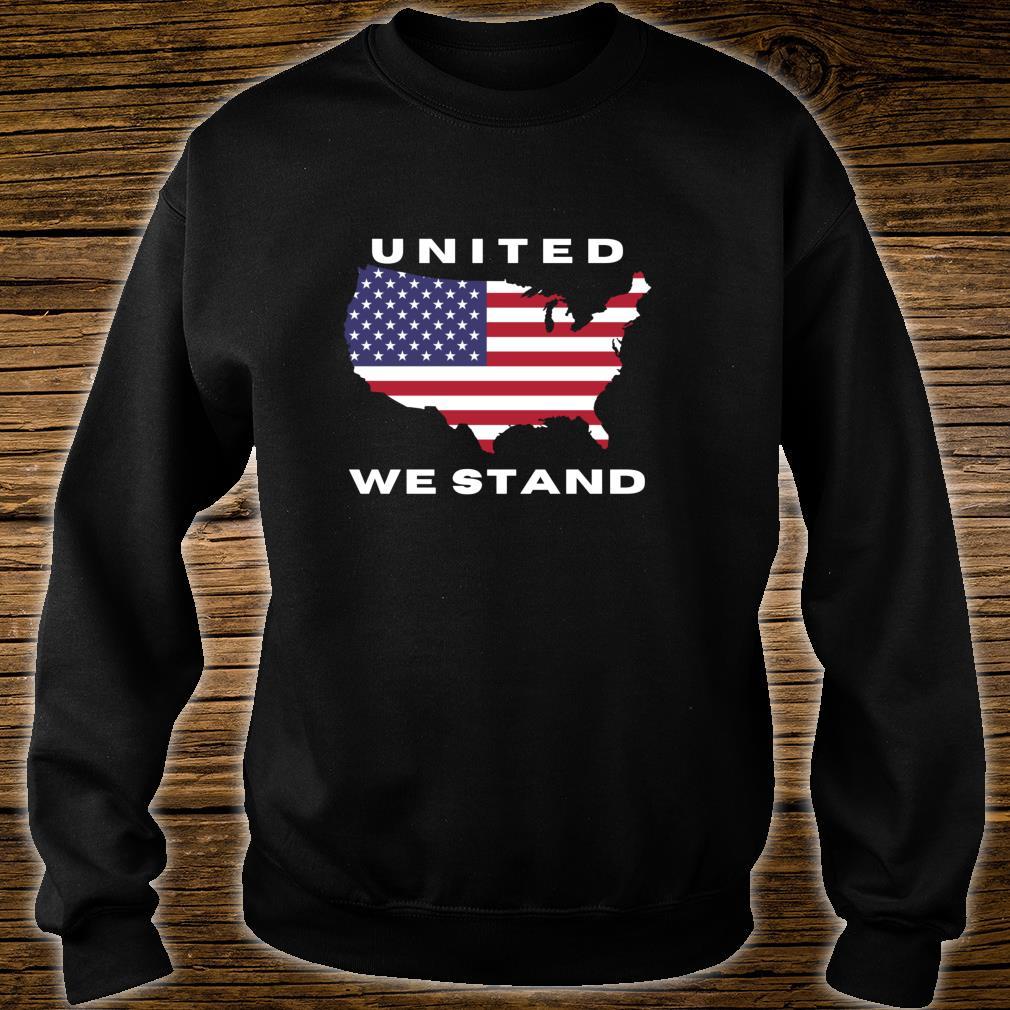 United We Stand Shirt sweater