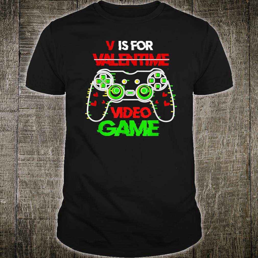 V Is For Video Games Awesome Valentines Day Gamer Boy Shirt