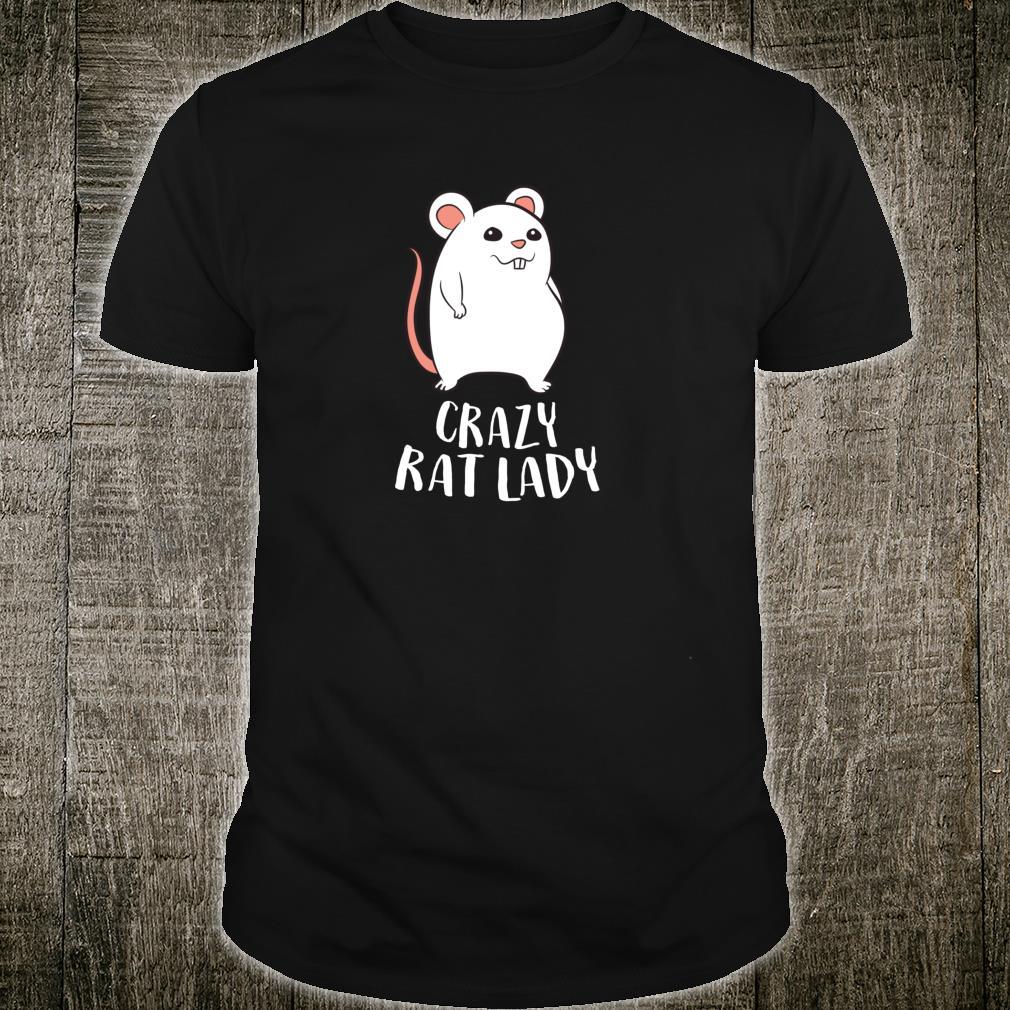 Verrücktes Ratten Mädchen Crazy Rat Lady Haustier Ratte Shirt