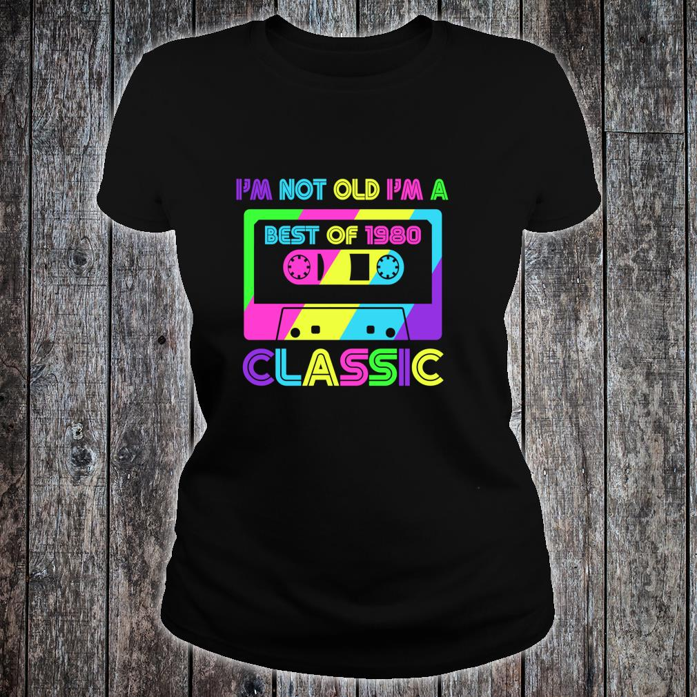 Vintage Cassette I'm Not Old I'm A Classic 1980 40th Shirt ladies tee