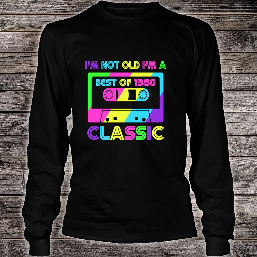 Vintage Cassette I'm Not Old I'm A Classic 1980 40th Shirt long sleeved