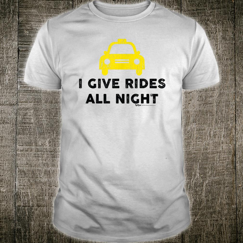 Vintage I Give Rides All Night Chauffeur Word Design Shirt