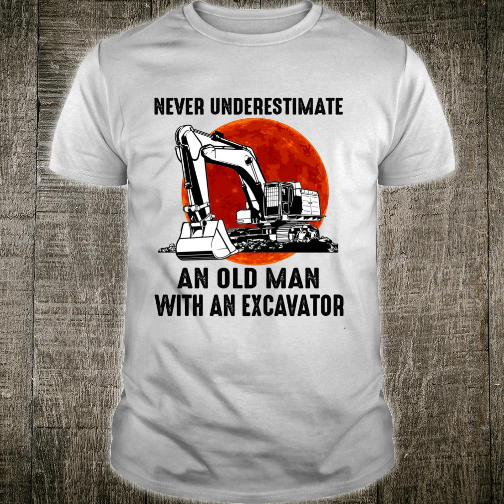 Vintage Never Underestimate an Old Man with an Excavator Shirt