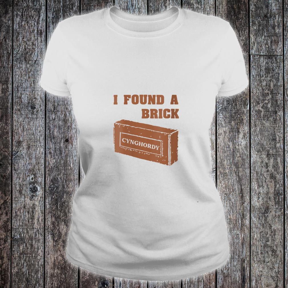 Vintage Retro I found a brick Shirt ladies tee