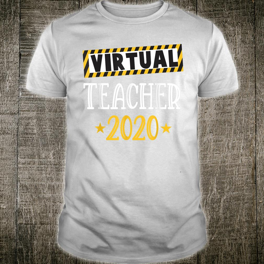 Virtual Teacher 2020 & Online Learning Shirt