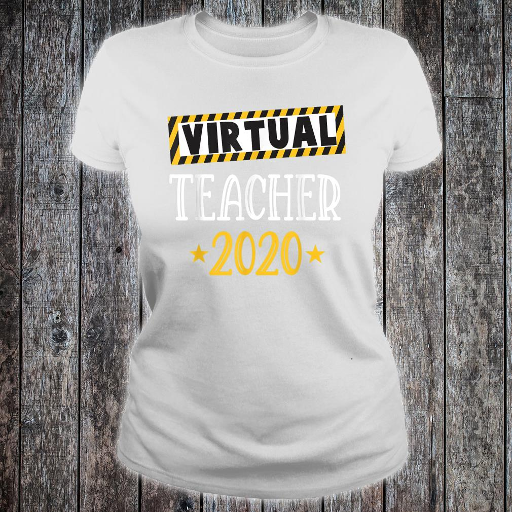 Virtual Teacher 2020 & Online Learning Shirt ladies tee