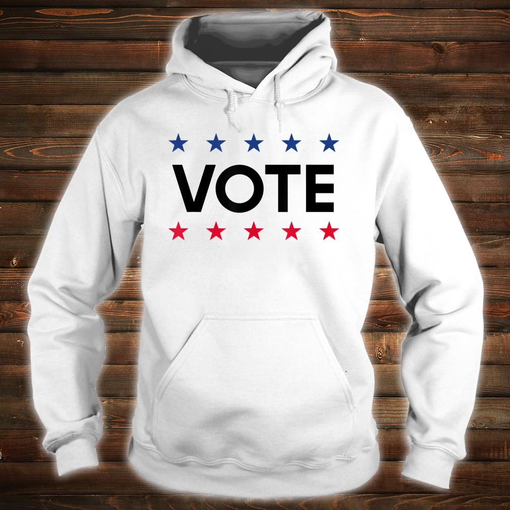 Vote Political November 2021 Election Shirt hoodie