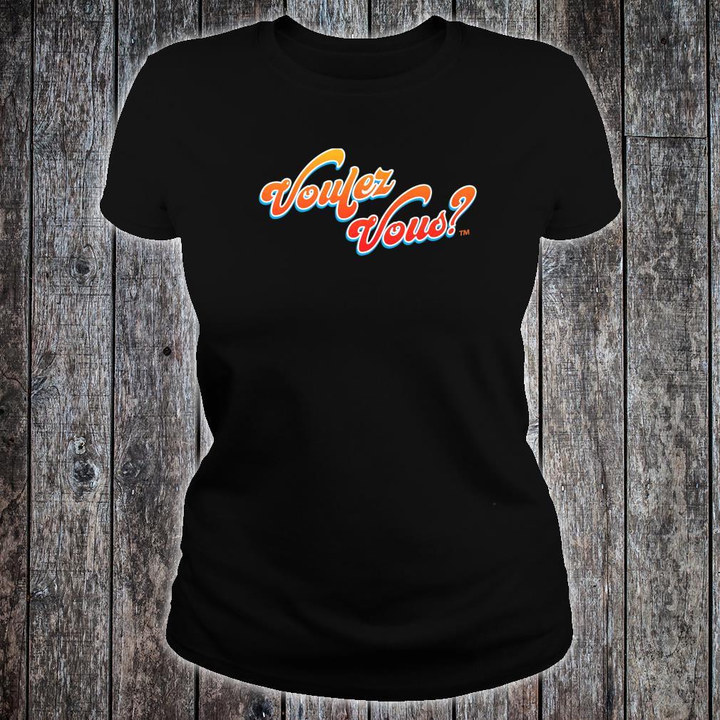 Voulez Vous Design Shirt ladies tee