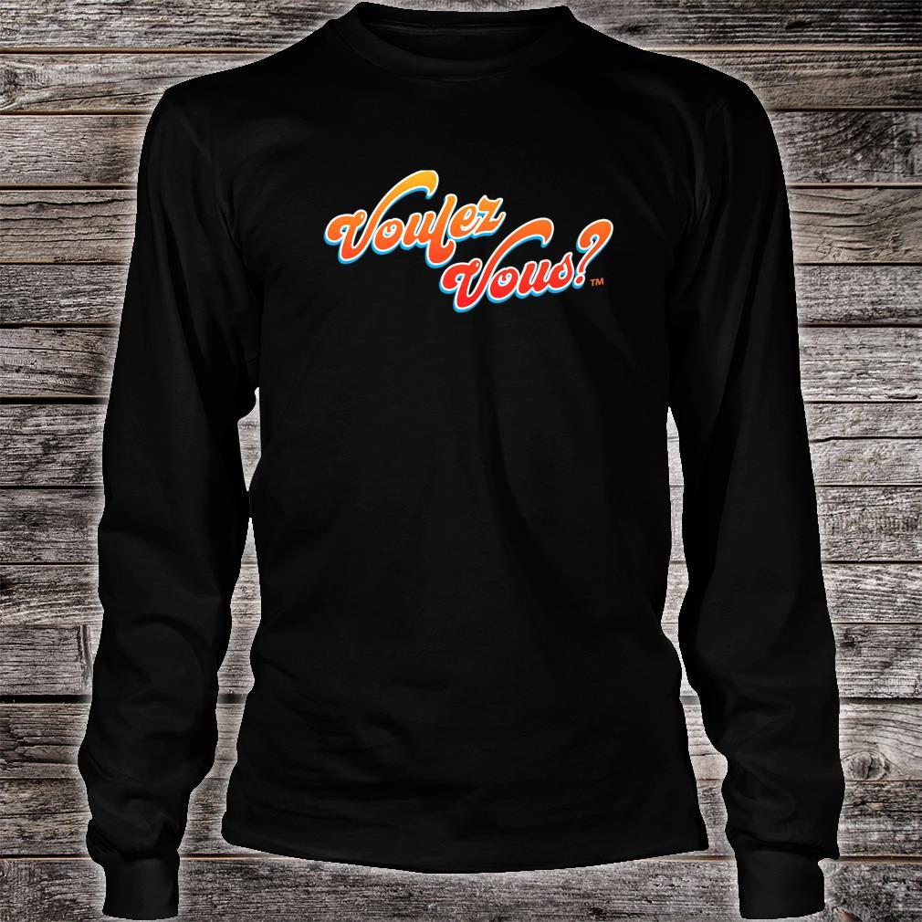Voulez Vous Design Shirt long sleeved