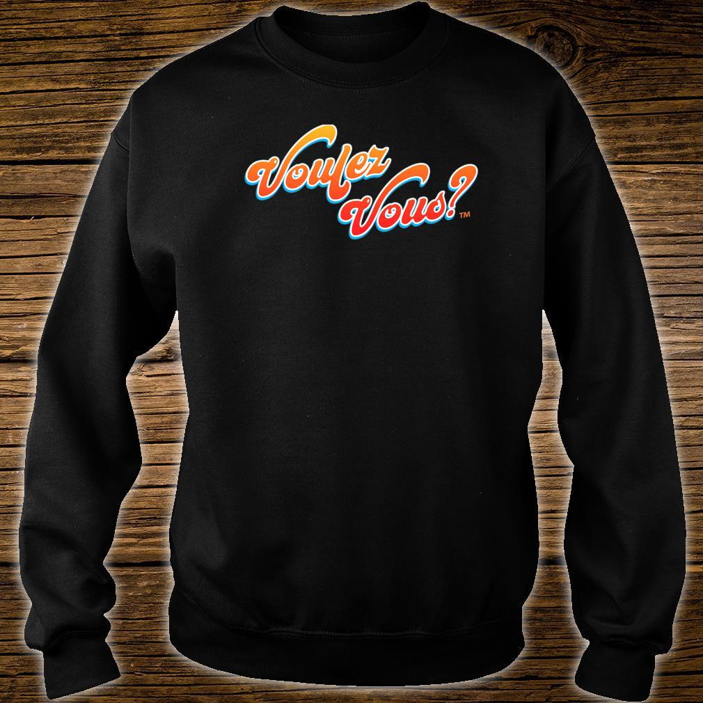 Voulez Vous Design Shirt sweater
