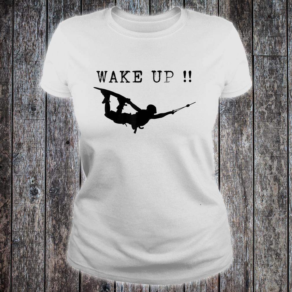 Wakeboarding Wake style wave water beach surfing Wake up Shirt ladies tee