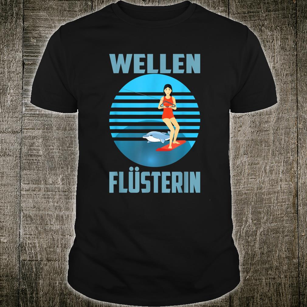Wakebord Wellen Flüsterin Shirt