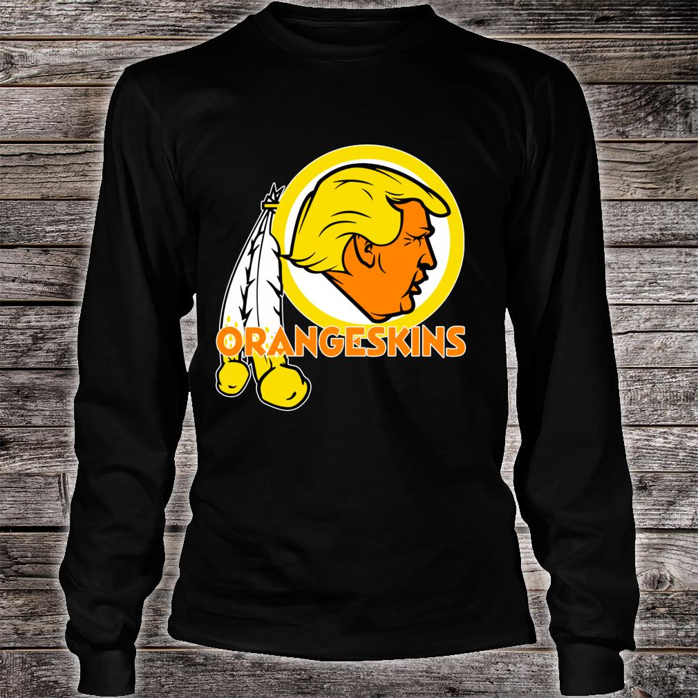 Washington DC Orangeskins Team Logo Trump Parody Football Shirt long sleeved