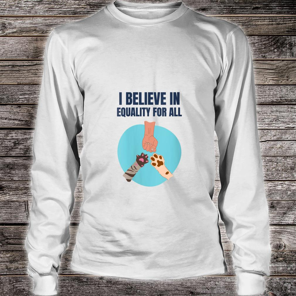 We are all equal, animal rights supporter, vegan Shirt long sleeved