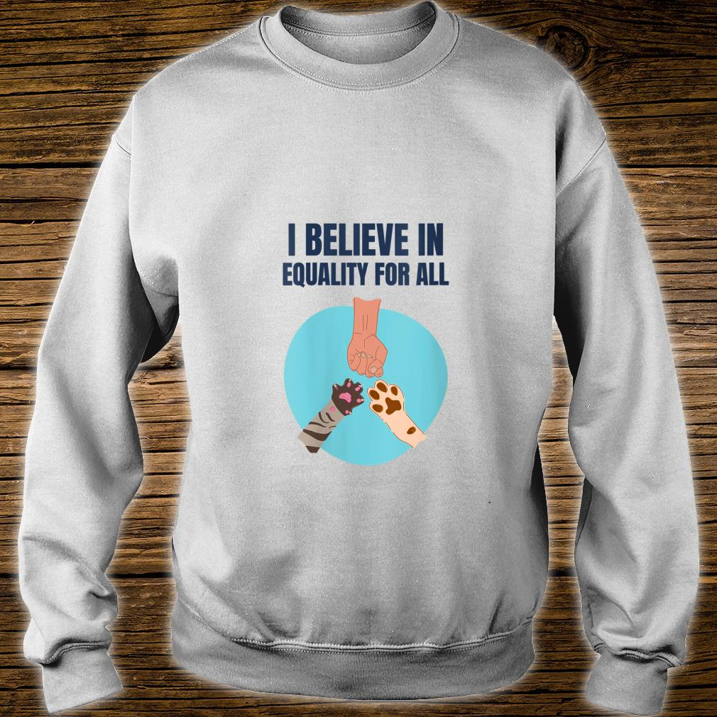 We are all equal, animal rights supporter, vegan Shirt sweater
