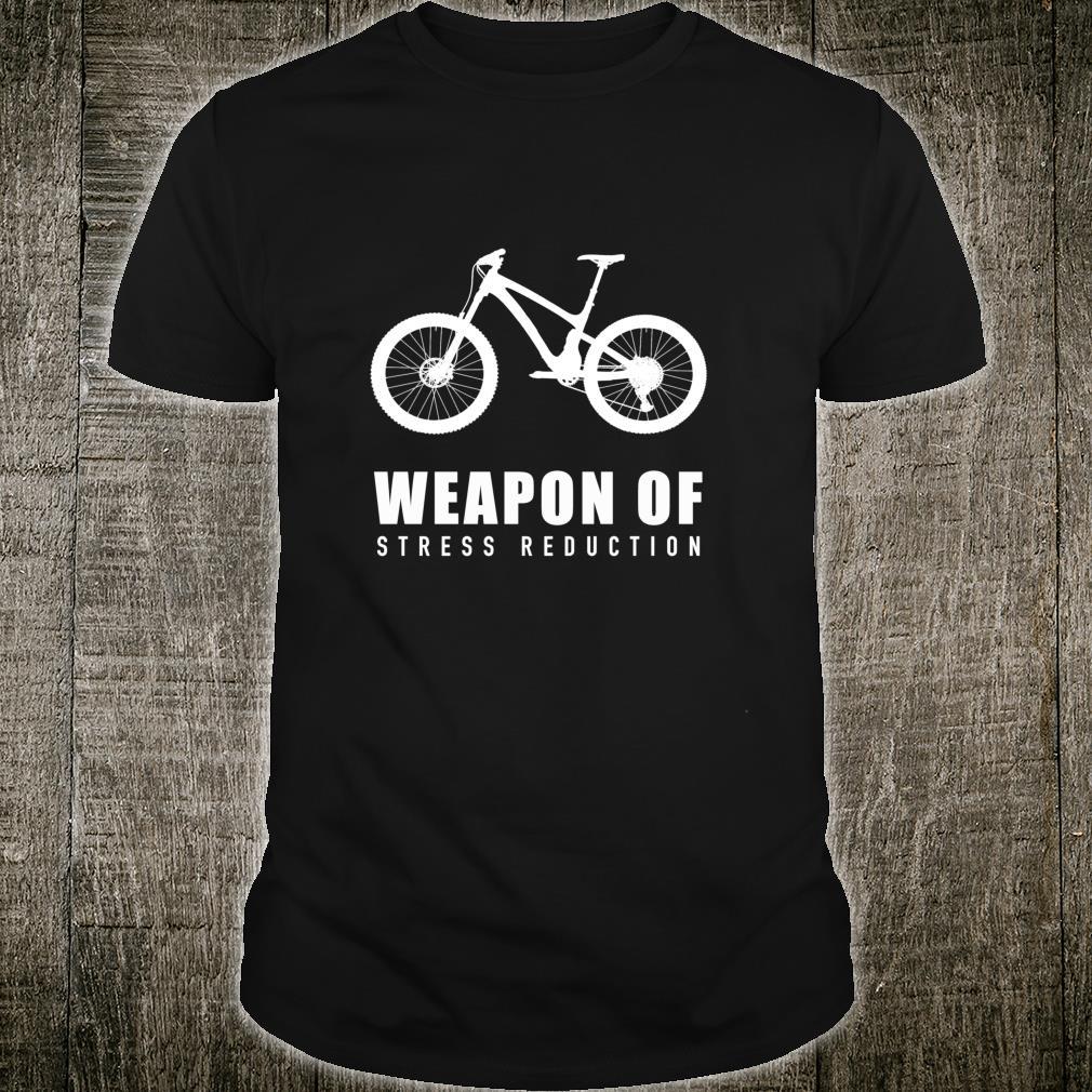 Weapon of Stress Reduction MTB Mountain Bike Shirt