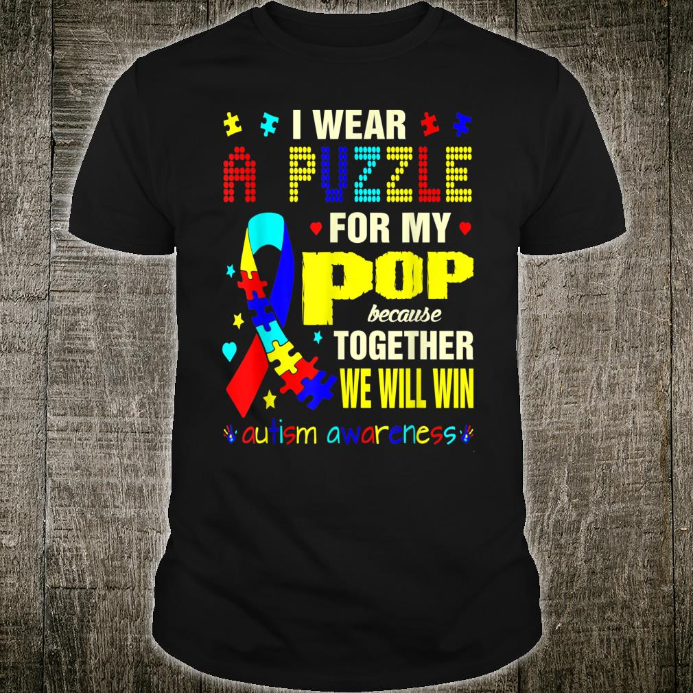 Wear Puzzle For Pop Autism Awareness Together We Win Shirt
