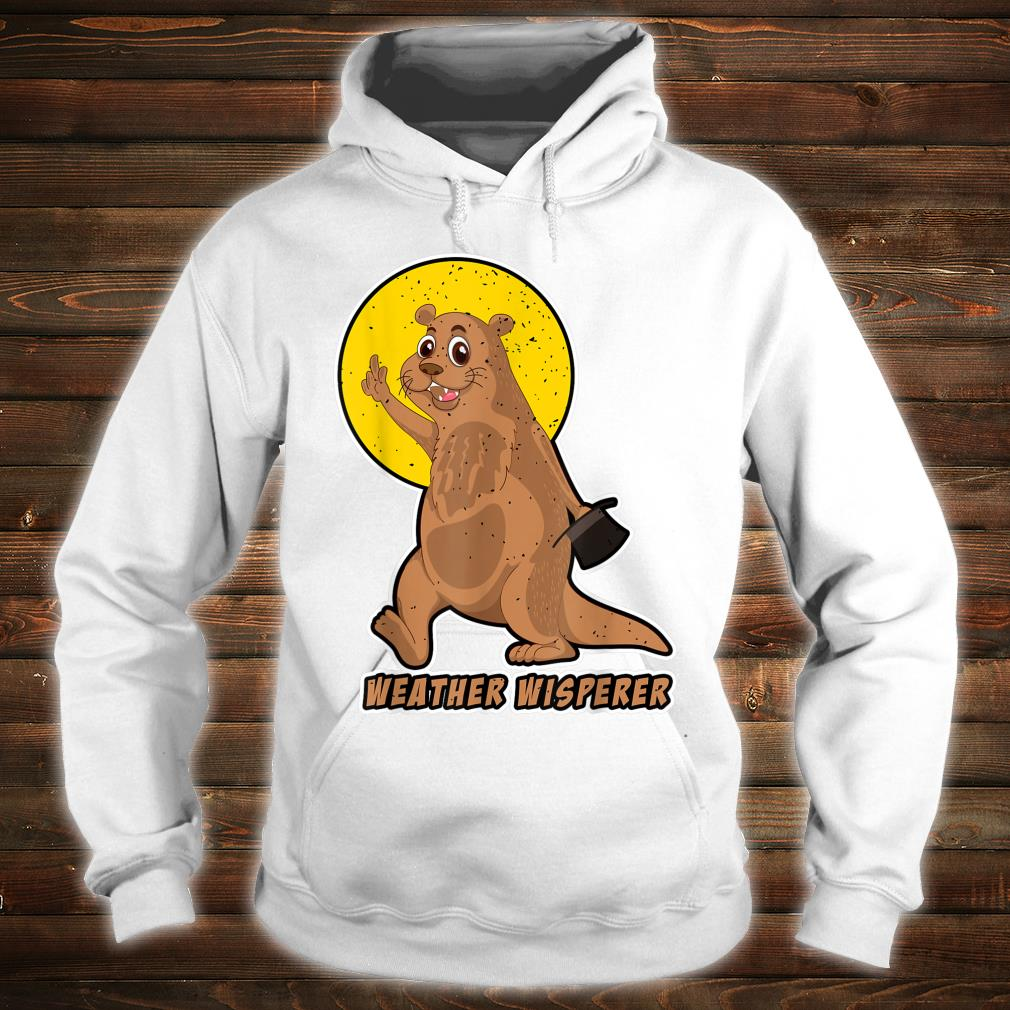 Weather Whisperer Groundhog Day 2021 Hat Image Shirt hoodie