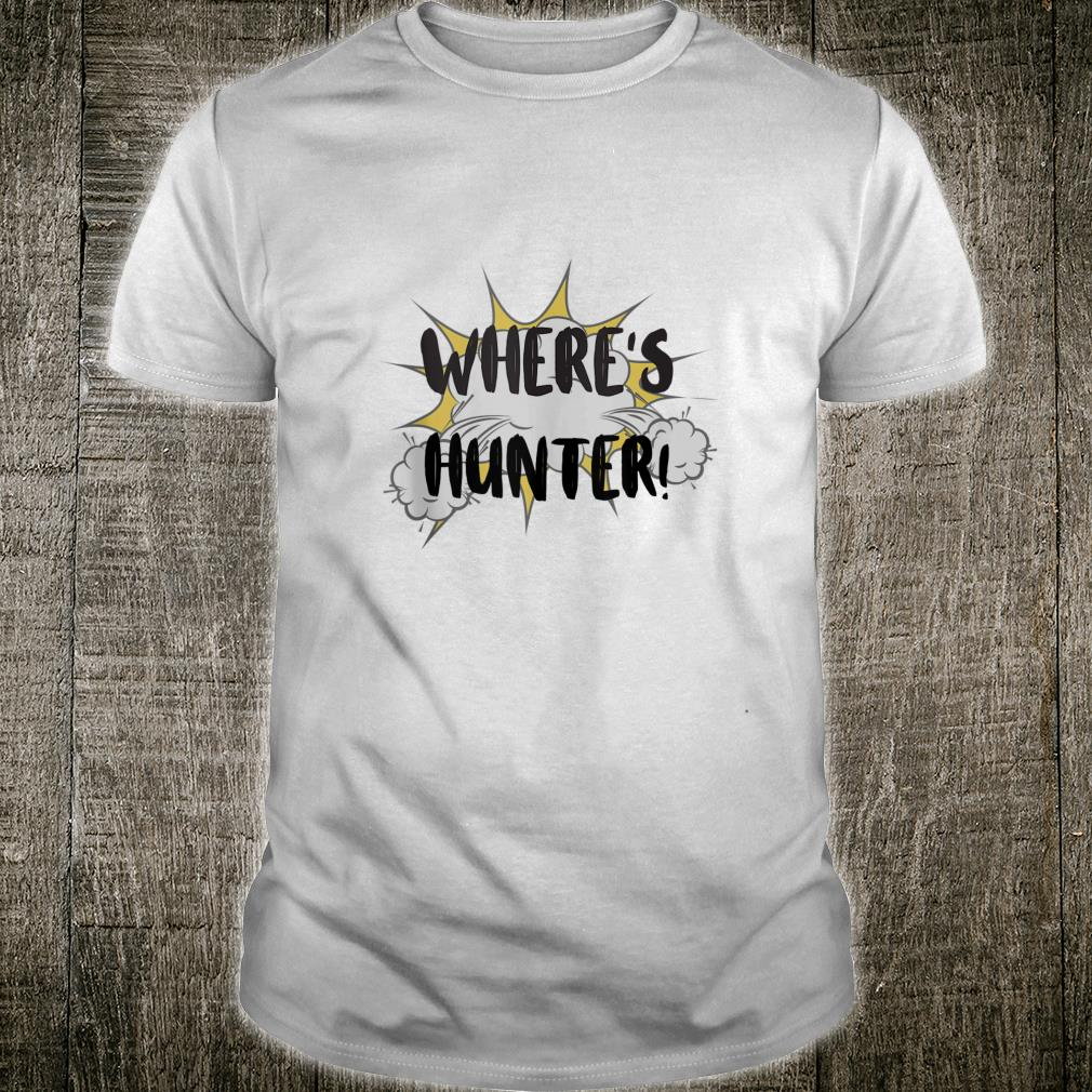 Where's Hunter Designed Shirt