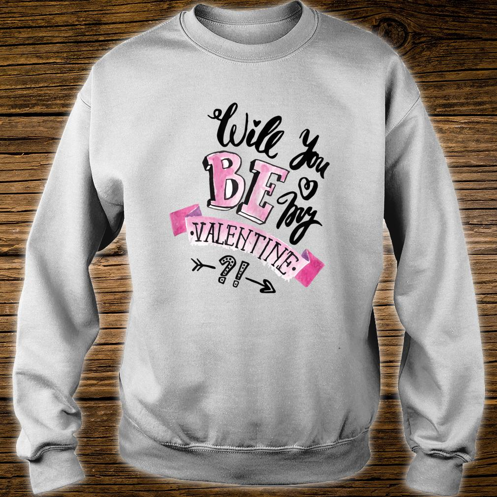 Will You Be My Valentine & Young Girls Shirt sweater